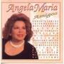 Cd : Angela Maria - Amigos - Frete Gratis