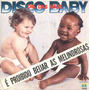 As Melindrosas Compacto De Vinil Disco Baby Dia Das Mães