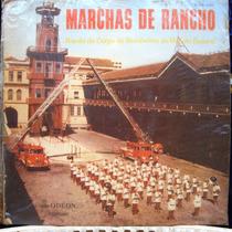 Lp Banda Corpo De Bombeiros D. F. Marchas De Rancho - Odeon