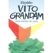 Vito Grandam - Uma História De Vôos - Ziraldo - 1995