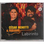 Cd César Menotti & Fabiano - Labirinto - Single - Raridade