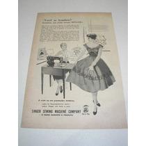 ( L - 290/ P ) Propaganda Antiga Máquina De Costura Singer