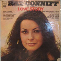 Ray Conniff E Os Cantores - Love Story - Cbs-stereo 1971