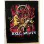 Back Patch P/ Costas Tecido - Slayer - Hell Awaits Importado