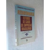 Reengenharia - Estudos De Casos De Empresas Brasileiras