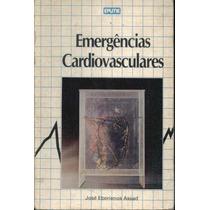 Emergências Cardiovasculares - José Eberienos Assad