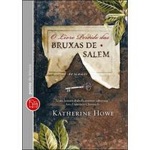 O Livro Perdido Das Bruxas De Salem - Novo