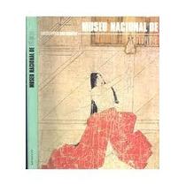 Enciclopédia Dos Museus ,museu Nacional De Tóquio