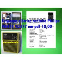 Esquema Elétrico Radinho Philips 90rl074 90rl077 Em Pdf 15,0