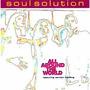 Cd Soul Solution All Around The World(x6) Feat Caroline Hard