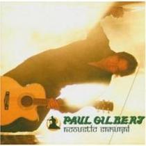 Cd Paul Gilbert - Acoustic Samurai ( Imp )