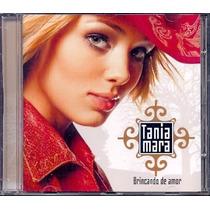 Cd Tania Mara - Brincando De Amor (2002) Fora De Catálogo