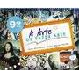 A Arte De Fazer Arte - 9º Ano - Conforme A Nova Ortografia