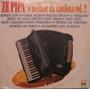 Zé Pipa - O Melhor Da Sanfona Volume 2 - 1982