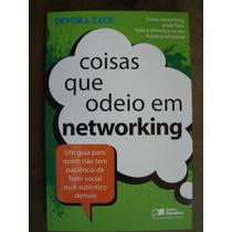 Coisas Que Odeio Em Networking Devora Zack