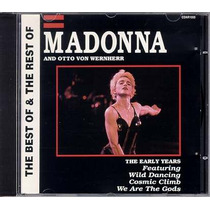 Madonna - Cd Importado The Early Years The Best Of The Rest