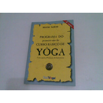 Livro Programa Do Primeiro Ano Basico De Yoga 2004