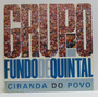 Lp Grupo Fundo De Quintal - Ciranda Do Povo - 1989 - Rge (co