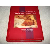 Livro Handbook Of Neonatal Intensive Care - 4a Edição 1998