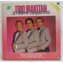 Lp Trio Irakitan - 20 Boleros Inesqueciveis - 1990 - Som Liv