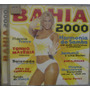 Cd Bahia 2000 - Carla Perez - Frete Gratis