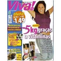 Viva Mais 379 * 05/01/07 * Fernanda Vasconcellos