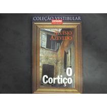 R/m - Livro - O Cortiço - Aluisio Azevedo Coleção Vestibular