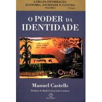 Livro O Poder Da Identidade - Castells, Manuel Frete Grátis