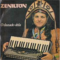 Lp Zenilton - O Danado Dela - 1983