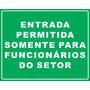 Placa Entrada Permitida Somente Funcionarios Do Setor