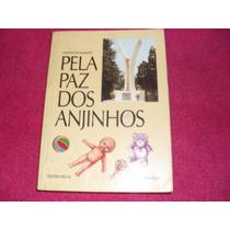 Livro- Pela Paz Dos Anjinhos -seicho-no-ie