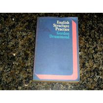 English Structure Practice Gordon Drummond Aph