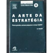 A Arte Da Estratégia Carlos Alberto Julio