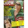 Revista Quem Acontece #510 - Drica Moraes - Bonellihq