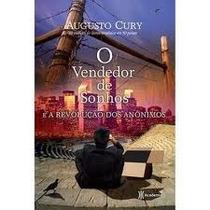 Livro- O Vendedor De Sonhos- Augusto Cury- Frete Gratis