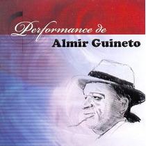 Cd : Almir Guineto / Performance De