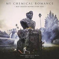 My Chemical Romance - May Death Never Stop You: Best Of...