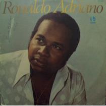 Lp.ronaldo Adriano(frete Grátis)