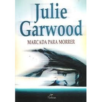 Marcada Para Morrer - Julie Garwood