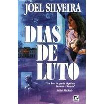 Dias De Luto - Joel Silveira - 1985 - Record - Livro