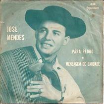 José Mendes -compacto-lp-vinil-pára Pedro-forró-mpb