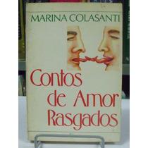 Livro - Contos De Amor - Marina Colasanti - Frete Grátis