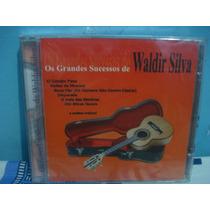Waldir Silva - Os Grandes Sucessos De... - Cd Nacional