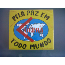 Cd Cólera - Pela Paz Em Todo Mundo
