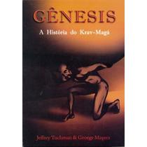 Gênesis - A História Do Krav-magá