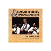 Cd Renato Teixeira E Pena Branca E Xavantinho