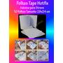 Folha Tape Hotfix Adesiva 1ª Linha - 10 Folhas 28x24cm