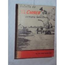 Batalla De El Carmen - Sucesos Inéditos ( Sebo Amigo )