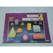 Livro Desenho Geométrico 4 1o Grau - Giovanni Tereza Elenice