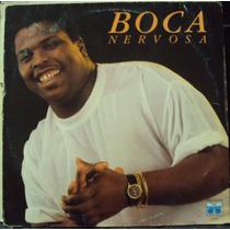 Lp Boca Nervosa(frete Grátis)